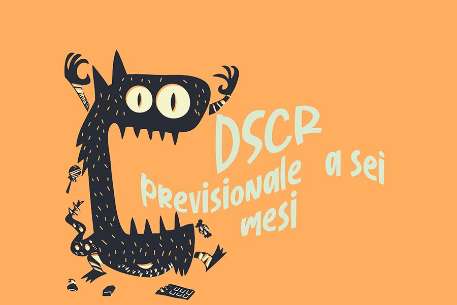 DScr previsionale a sei mesi